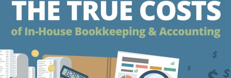 The Hidden Costs of In House Bookkeeping & Accounting
